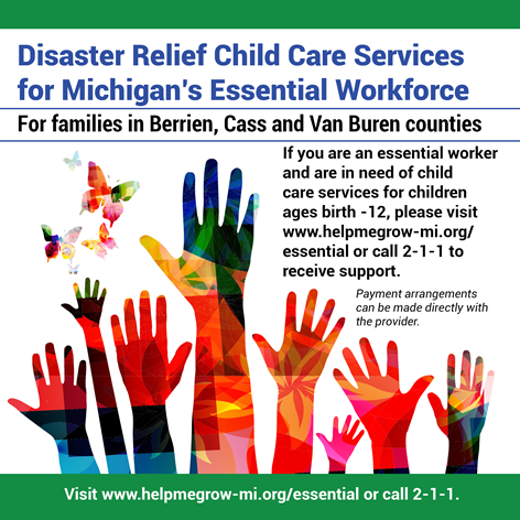 Click here for Disaster Relief Child Care Services for Michigan's Essential Workforce.